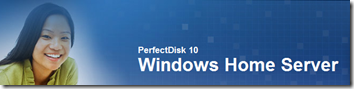 PerfectDisk 10 Windows Home Server