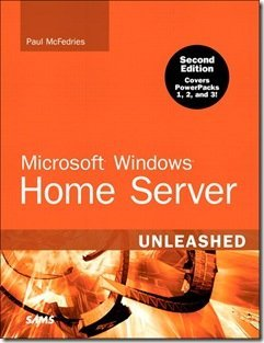 Microsoft Windows Home Server Unleashed, Second Edition