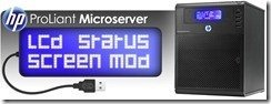 LCD Screen Mod for ProLiant MicroServer