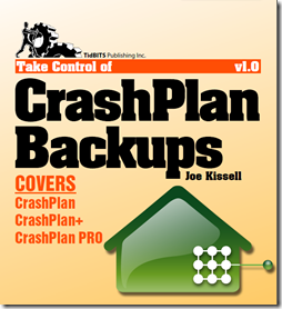 Take Control of CrashPlan Backups ebook