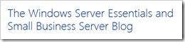 the Windows Server Essentials and Small Business Server Blog