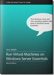 Run Virtual Machines on Windows Server Essentials